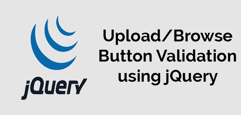 Browse/Upload button Validation using Javascript