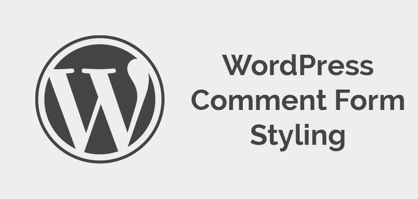 Add a new style to your WordPress Comment Form