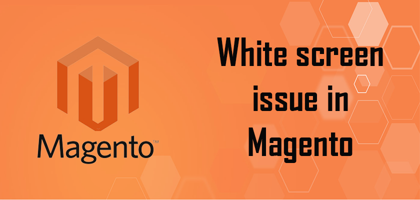 How to fix blank page error in Magento