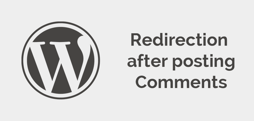 Redirect to custom URL after adding Comment – WordPress