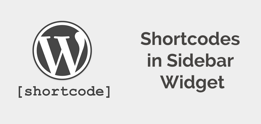 How to Use Shortcodes in WordPress Sidebar Widgets